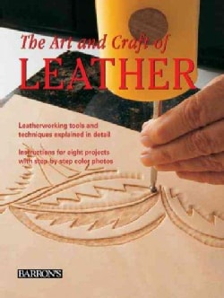 The Art and Craft of Leather (Hardcover)