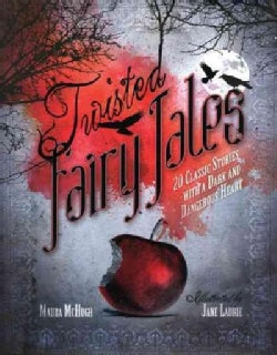Twisted Fairy Tales (Hardcover)