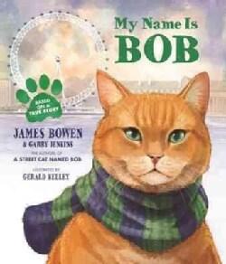 My Name Is Bob (Hardcover)