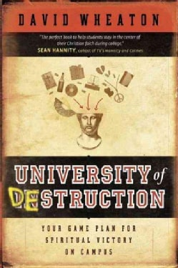 University Of Destruction: Your Game Plan For Spiritual Victory On Campus (Paperback)
