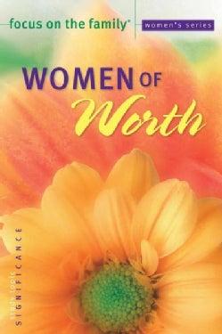 Women of Worth (Paperback)
