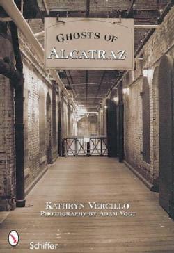 Ghosts of Alcatraz (Paperback)