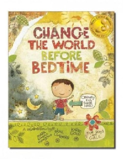 Change the World Before Bedtime (Hardcover)