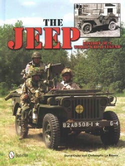 The Jeep: History of a World War II Legend (Hardcover)
