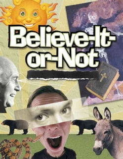 Believe-It-Or-Not: Bible Studies for Youth Ministry (Paperback)