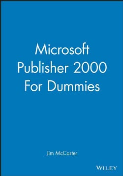 Microsoft Publisher 2000 for Dummies (Paperback)