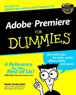 Adobe Premiere for Dummies (Paperback)