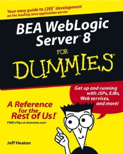 Bea Weblogic Server 8 for Dummies (Paperback)