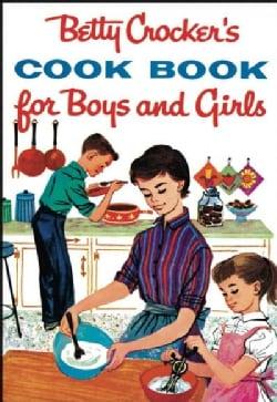 Betty Crocker's Cookbook for Boys and Girls (Hardcover)