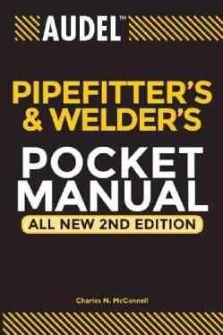 Audel Pipefitter's and Welder's Manual (Paperback)