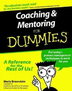 Coaching & Mentoring for Dummies (Paperback)