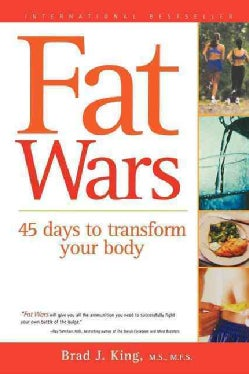 Fat Wars: 45 Days to Transform Your Body (Paperback)