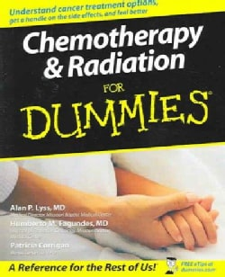 Chemotherapy & Radiation For Dummies (Paperback)