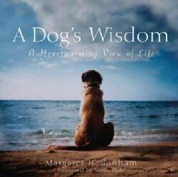 A Dog's Wisdom: A Heartwarming View of Life (Paperback)