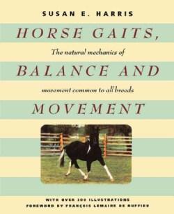 Horse Gaits, Balance And Movement (Paperback)