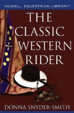 The Classic Western Rider (Paperback)