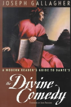 A Modern Reader's Guide to Dante's the Divine Comedy (Paperback)