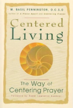 Centered Living: The Way of Centering Prayer (Paperback)
