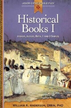 Historical Books I: Joshua, Judges, Ruth, 1 and 2 Samuel (Paperback)