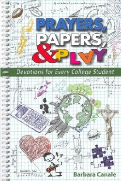 Prayers, Paper, and Play: Devotions for Every College Student (Paperback)