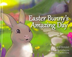 Easter Bunnys Amazing Day (Hardcover)