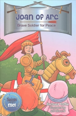 Joan of Arc: Brave Soldier for Peace (Paperback)
