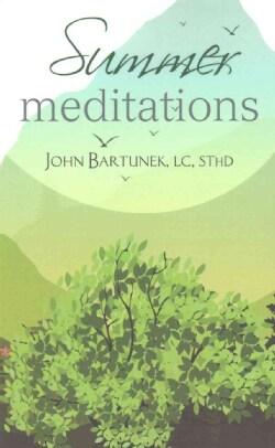 Summer Meditations (Paperback)