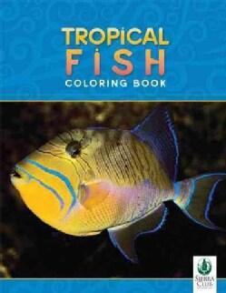 Tropical Fish Coloring Book (Paperback)