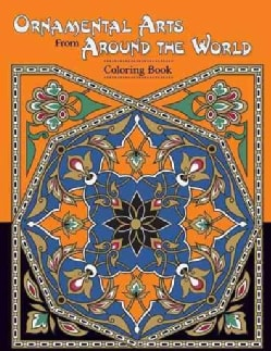 Ornamental Arts From Around the World (Paperback)