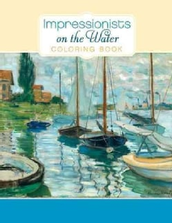 Impressionists on the Water (Paperback)
