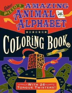 Robert Pizzo's Amazing Animal Alphabet (Paperback)