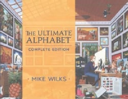 The Ultimate Alphabet: Complete Edition (Hardcover)