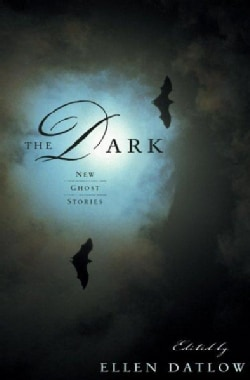 The Dark: New Ghost Stories (Paperback)