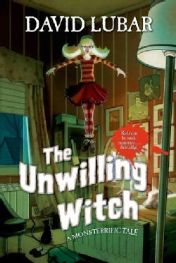 The Unwilling Witch: A Monsterrific Tale (Hardcover)