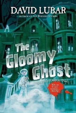 The Gloomy Ghost (Hardcover)