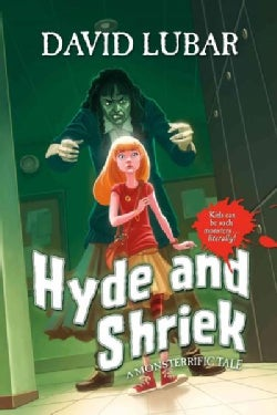 Hyde and Shriek (Hardcover)
