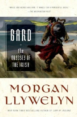 Bard: The Odyssey of the Irish (Paperback)