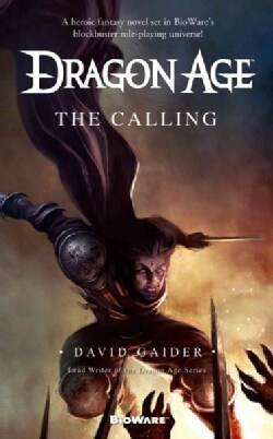 Dragon Age: The Calling (Paperback)