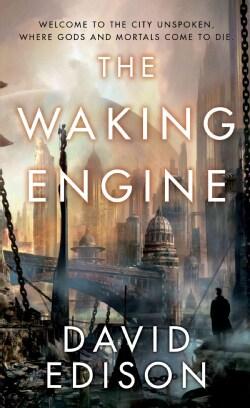 The Waking Engine (Paperback)
