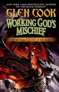 Working God's Mischief (Paperback)