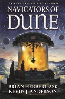 Navigators of Dune (Hardcover)