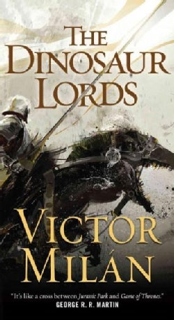 The Dinosaur Lords (Paperback)