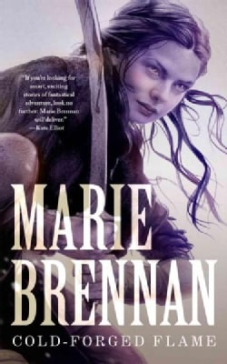 Cold-Forged Flame (Paperback)