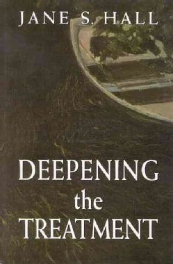 Deepening the Treatment (Hardcover)