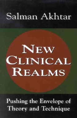 New Clinical Realms: Pushing the Envelope of Theory and Technique (Hardcover)