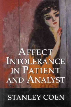 Affect Intolerance in Patient and Analyst (Hardcover)