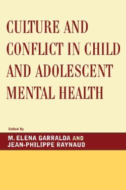Culture and Conflict in Child and Adolescent Mental Health (Paperback)