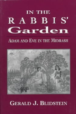 In the Rabbis' Garden: Adam and Eve in the Midrash (Paperback)