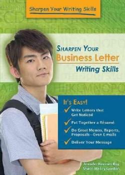 Sharpen Your Business Letter Writing Skills (Hardcover)