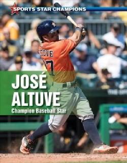 Jose Altuve: Champion Baseball Star (Paperback)